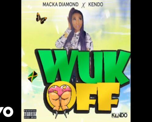 Macka Diamond – Wuk Off