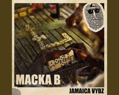 Macka B – Jamaica Vybz
