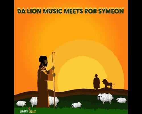 Da Lion Music meets Rob Symeonn – GUIDE US ALONG