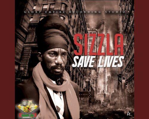 Sizzla – Save Lives
