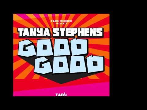 Tanya Stephens – Good Good Explicit