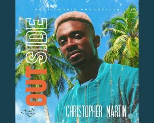 Christopher Martin – Outside